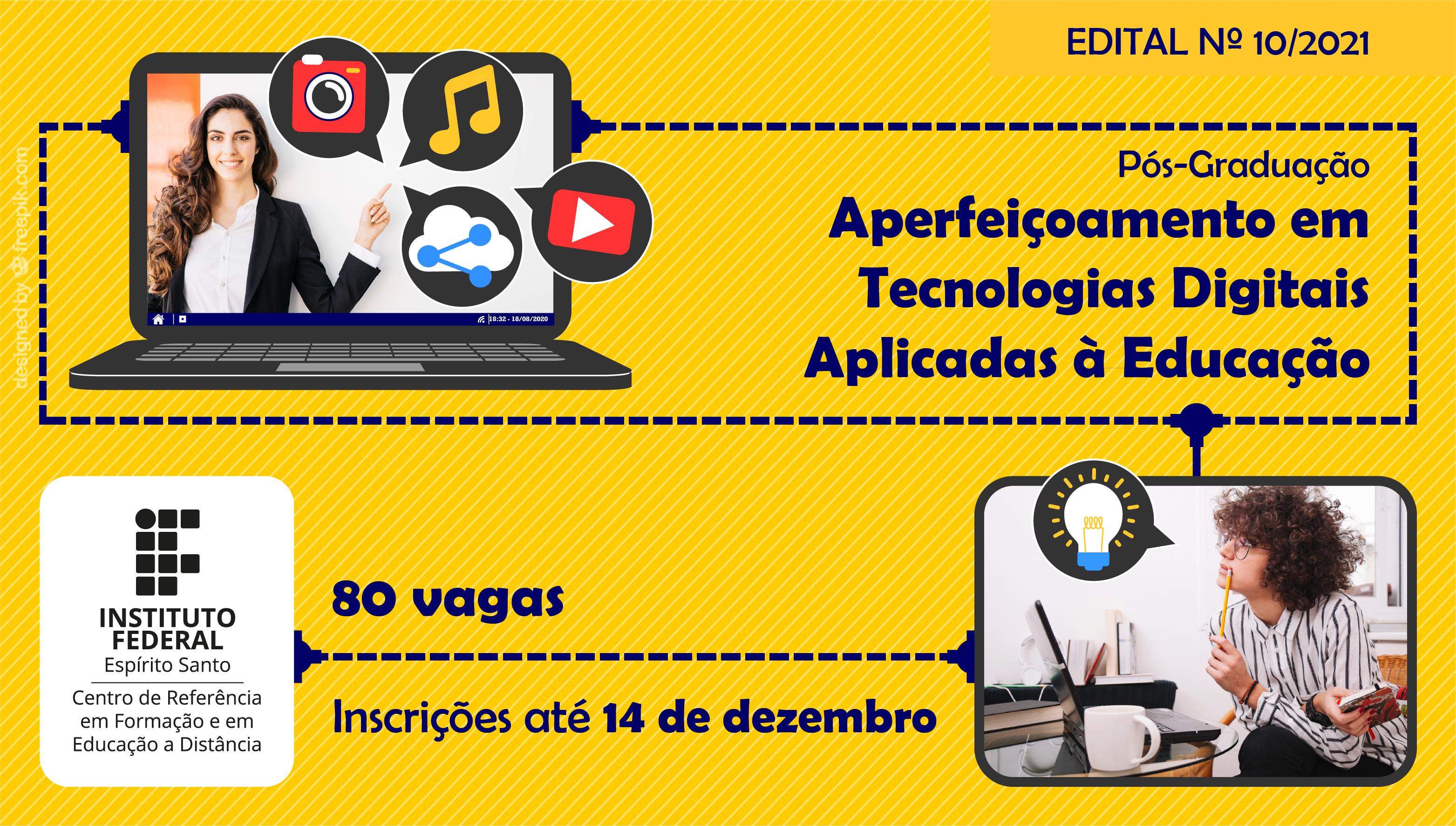 Edital 10/2021 - Edital unificado para oferta de vagas em cursos de pós-graduação aperfeiçoamento do Cefor
