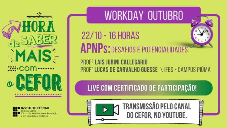 Workday de Outubro - APNPs: Desafios e Potencialidades