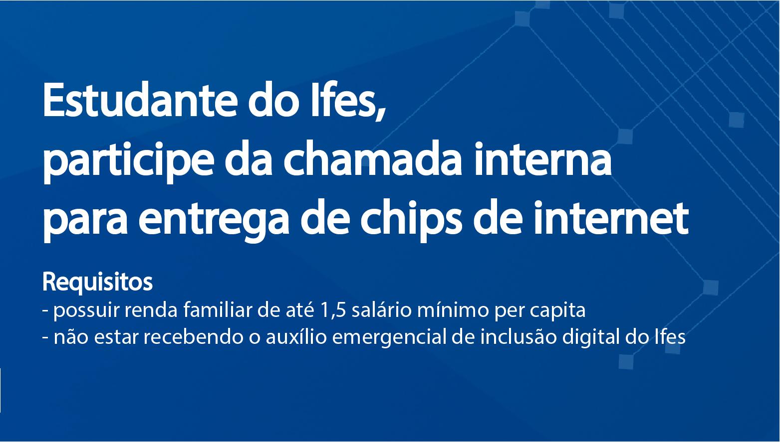 O período para adesão será contínuo até o limite do número de chips disponíveis.